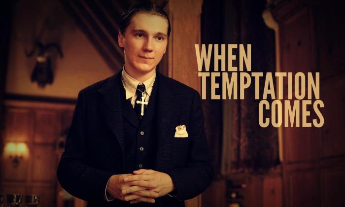 When Temptation Comes
