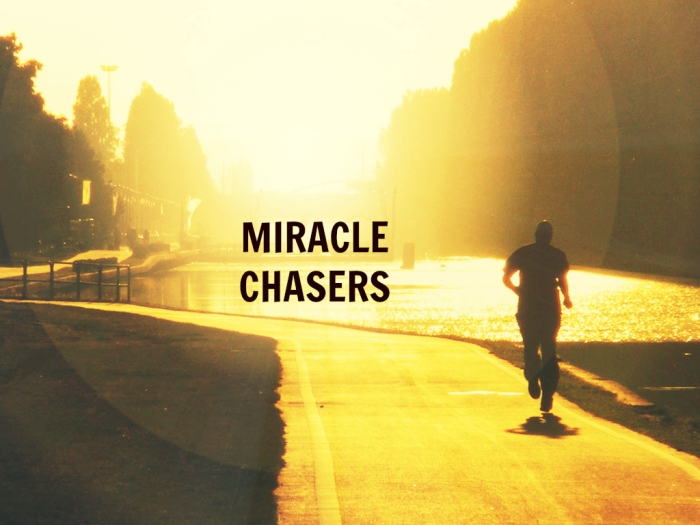 miracle chaser