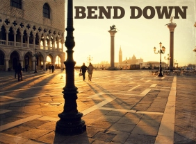 Bend Down Edit