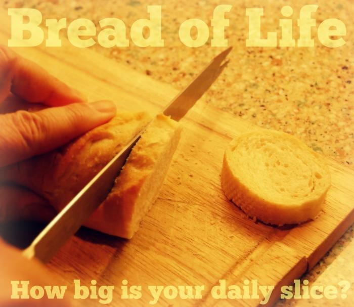 Bread of Life Edit