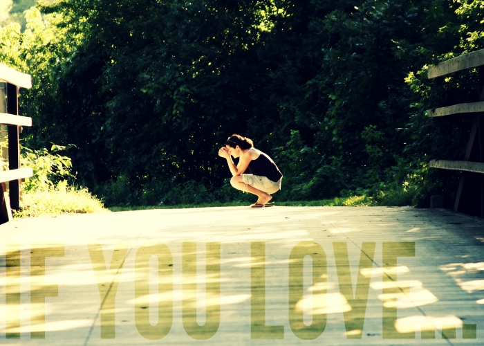 if you love