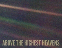 Above The Highest Heavens
