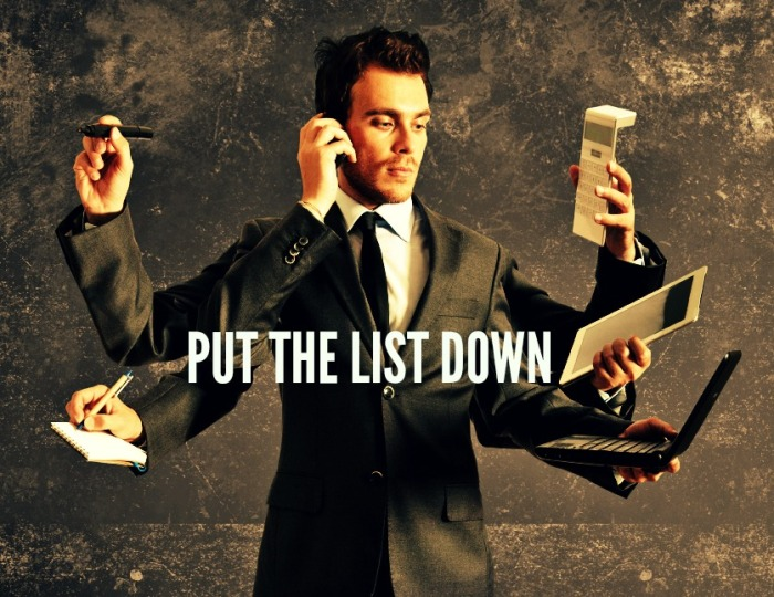 PUT THE LIST DOWN