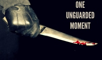 one unguarded moment