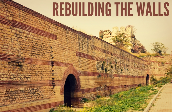 rebuilding the walls