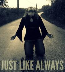 just like always