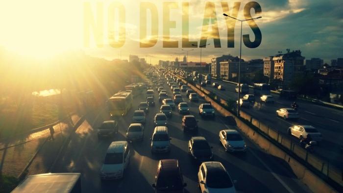 No Delays