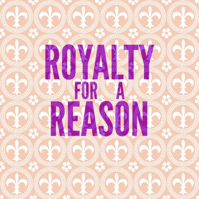 Royalty 4