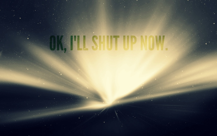 ill shut up now