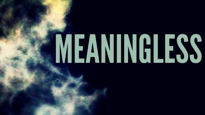 meaningless trw