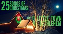 25-songs-15-o-little-town-of-bethlehem-trw